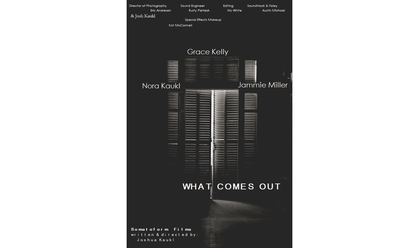 WHAT COMES OUT   new poster  SHARED CREDITS