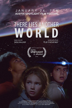 There Lies Another World, Austin Spotlight Film Festival