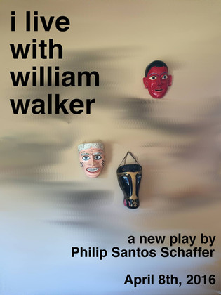 I Live With William Walker Poster