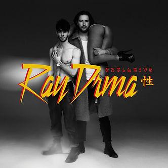 Ray DRMA - Ray DRMA Exclusives