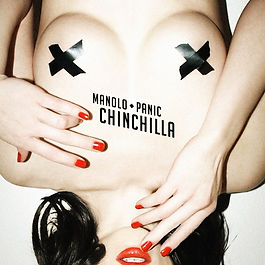 Manolo Panic - Chinchilla