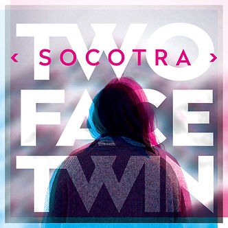 Two Face Twin - Socotra