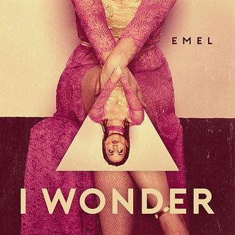 Emel - I Wonder