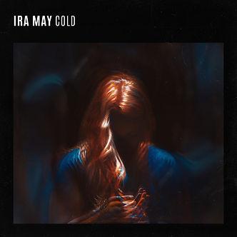 Ira May - Cold