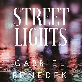 Gabriel Benedek - Street Lights