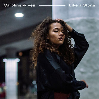 Caroline Alves - Like A Stone