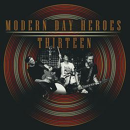 Modern Day Heroes - Thirteen