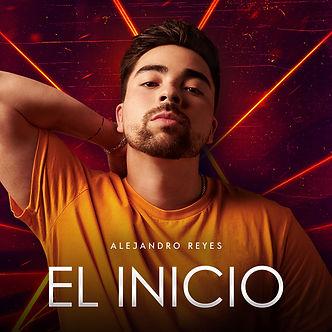 Alejandro Reyes - El Inicio