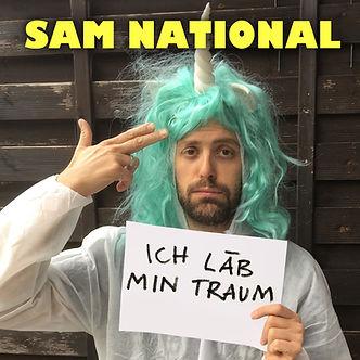 Sam National - Ich läb min Traum