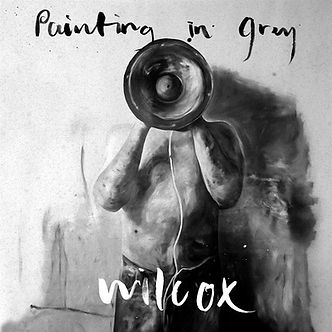 Wilcox - Painting In Grey
