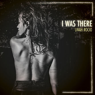 Linah Rocio - I Was There