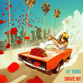 Ay Wing - Drive By