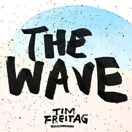 Tim Freitag - The Wave