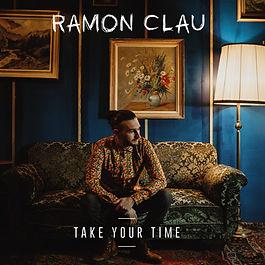 Ramon Clau - Take Your Time