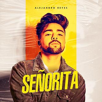 Alejandro Reyes - Señorita