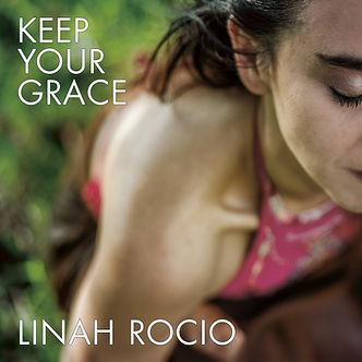 Linah Rocio - Keep Your Grace