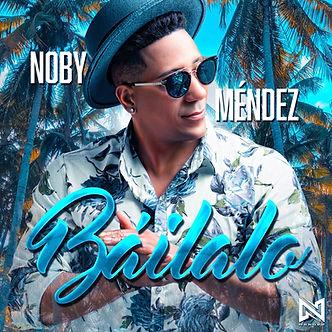 Noby Méndez - Báilalo