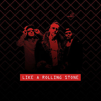 The Next Movement - Like A Rolling Stone