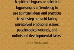 Spiritual bypass: the biggest illusion