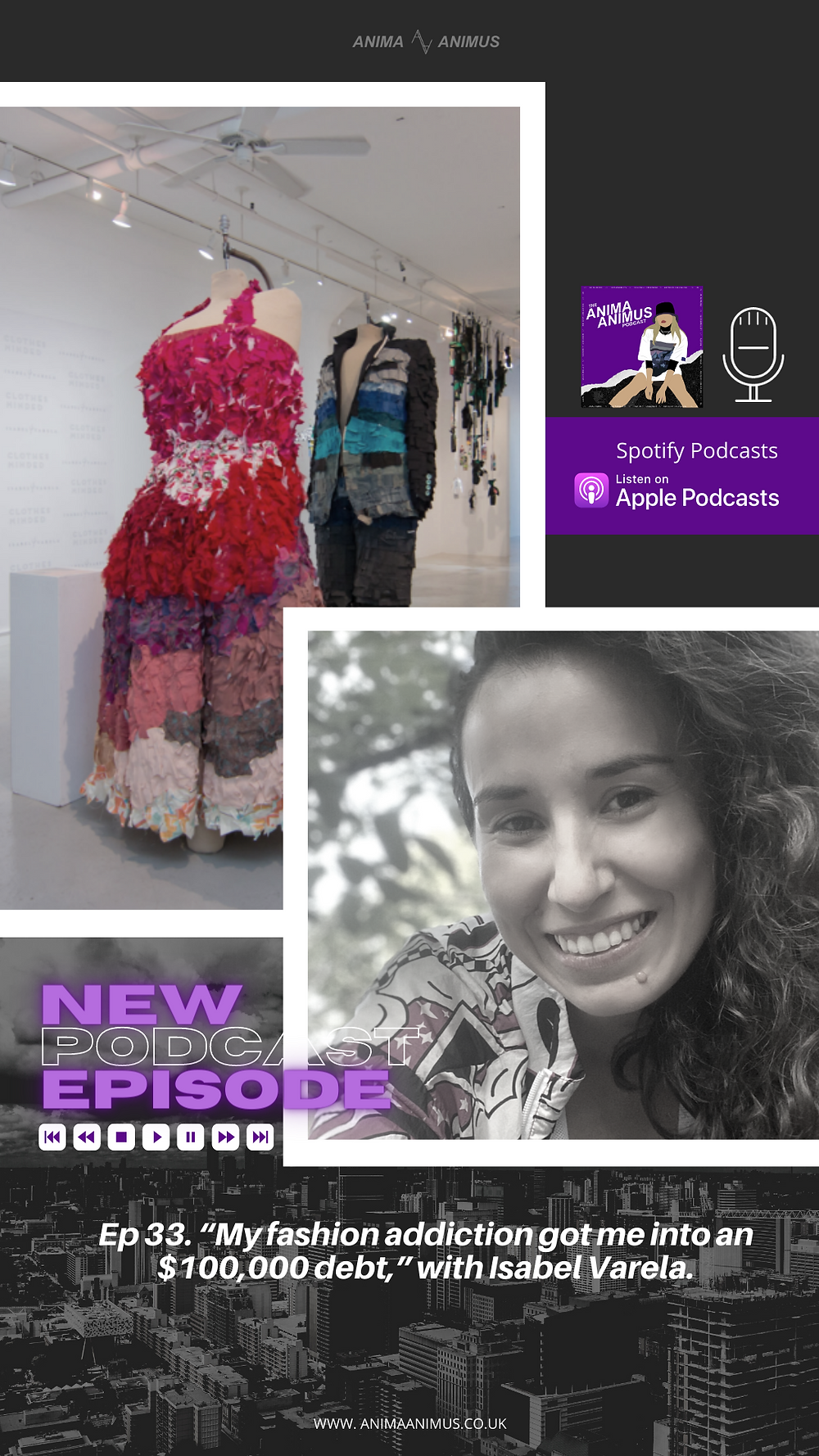 A sustainable fashion podcast by Chelsea from The ANIMA ANIMUS Podcast, featuring Isabel Varela who is a sustainable fashion advocate, sustainability consultant and life coach.