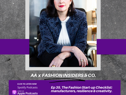 Ep 35. The Fashion Start-up Checklist, with Fashion Insiders & Co.