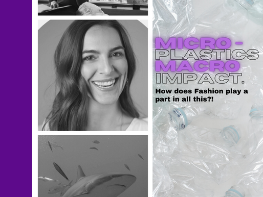 Ep 31. Microplastics with macro impacts: how does fashion play a part in this?! With Sara Longo.