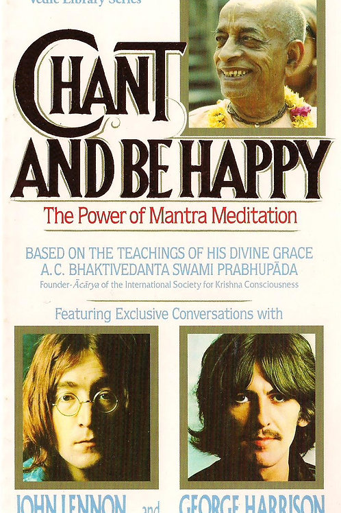 Chant & Be Happy - The Power Of Mantra Meditation