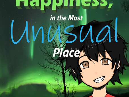 """The Little Boy Who Found Happiness, in the Most Unusual Place""""  debut Sept 1, 2020."""