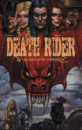 Death Rider In The House of Vampires