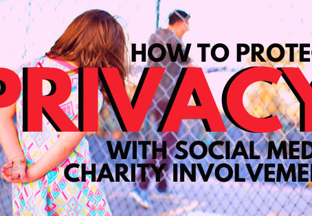 How To Protect Privacy with Social Media Charity Involvement