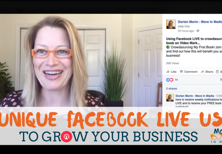 3 Unique Facebook LIVE Uses To Grow Your Business