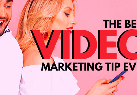 The Best Video Marketing Tip Ever!