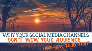 wow your social media channels