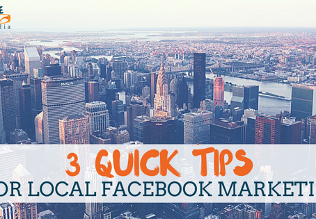 3 Quick Tips for Local Facebook Marketing