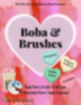 Boba and Brushes Flyers.png