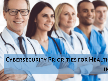 Cybersecurity Priorities for Healthcare in 2021 - Asimily