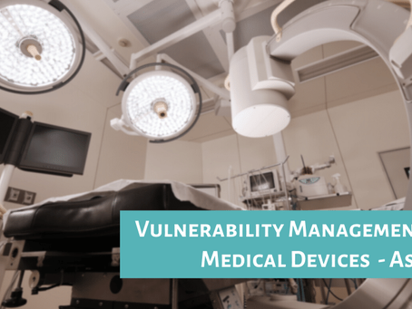 Vulnerability Management for Medical Devices - Asimily