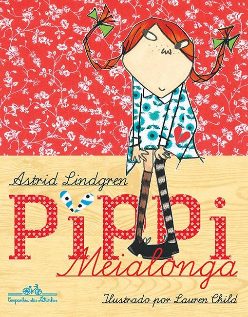 Edição de luxo de Píppi Meialonga, da Companhia as Letrinhs