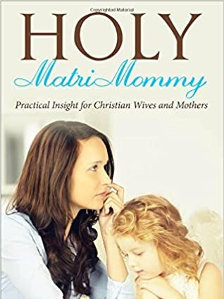 Holy MatriMommy Book