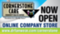 Now Open Cornerstone Care Online Company Store.