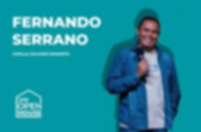 FERNANDO SERRANO OPEN HOUSE.png