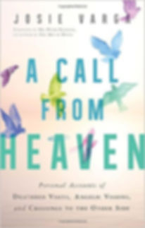 A Call From Heaven by Josie Varga