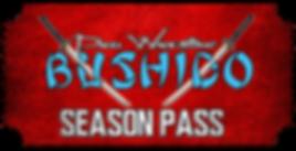 bushido season pass.png