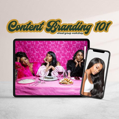 Class: Content Branding 101