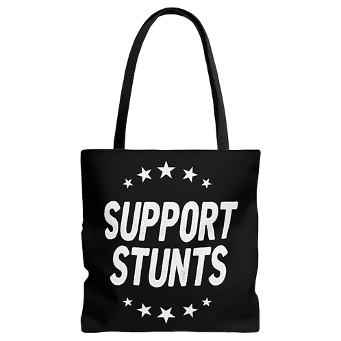 Support Stunts Tote Bag