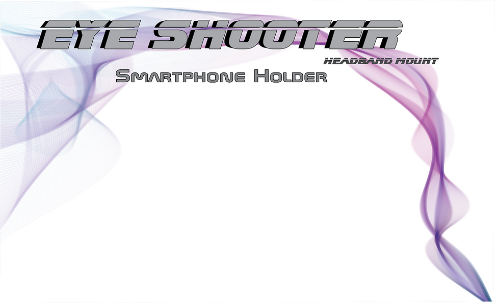 The Eye Shooter Headband and Smartphone Holder