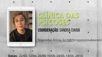 Clínica das psicoses :: Segundas-feiras, às 20h30 (Quizenalmente)