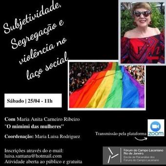 Subjetividade, Segregação e violência no laço social :: Sábado, 25 de abril, às 11h - Transmissão on