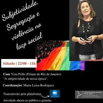 Subjetividade, Segregação e violência no laço social :: Sábado, 22 de agosto, ás 11h