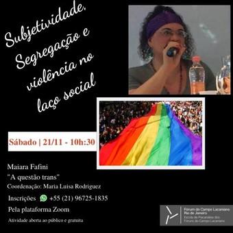 Subjetividade, Segregação e violência no laço social :: Sábado 21 de novembro, às 10h:30